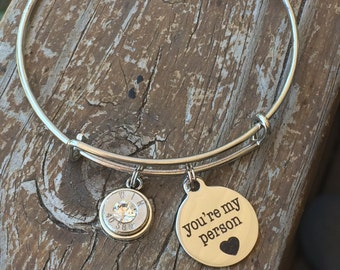 Your my person bullet bangle