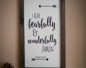 Wood Sign, I am fearfully and wonderfully made// wooden sign home decor rustic distressed farmhouse