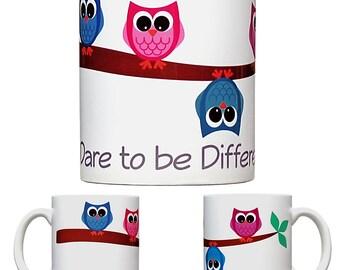 Dare to Be Different Owl Mug - Inspirational Coffee Mug - Unique Gift