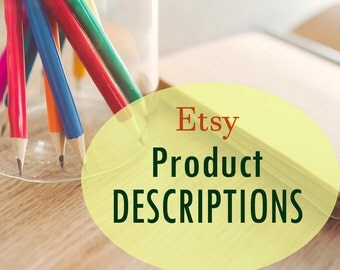 Etsy Custom Product Descriptions! 1, 5, or 10 listings! Up to 300 words each! Product listings, Etsy writing help, Item details, Copywriting