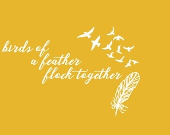 Birds of a Feather Flock Together Wall Decal, Vinyl Wall Decal Feather and Birds, Birds and Feather Wall Decal