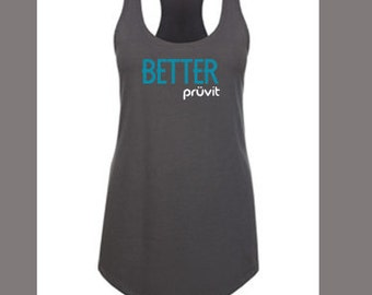 Better Pruvit Racer Back Tank Top, Pruvit Tank Top, Pruvit Racer Back Tank Top, Pruvit Clothing