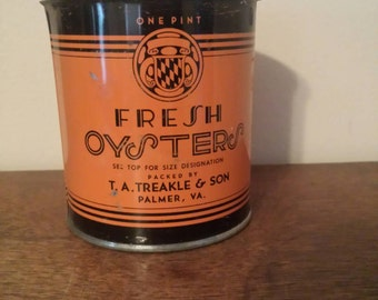 Vintage T.A. Treakle & So  Fresh Oyster Can from Palmer,  Virginia Pint Size