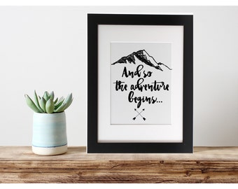 The Adventure Begins, Printable Art, Instant Download, Wall Art, Desk Art, Home Decor, Office Decor, 8x10, Typography