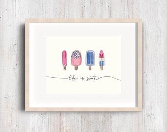 Life is Sweet Popsicle Watercolor Illustration. Script lettering fine art print. Sprinkles. Bomb pop.