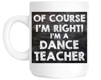 Dance Teacher Novelty Gift Mug SHAN785