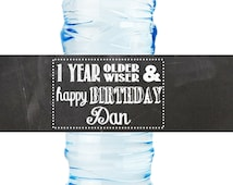 Personalized Birthday Party Water Bottle Label - Chalkboard - 1 Year Older and Wiser - 8 x 2 in. - 25 labels