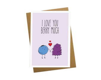 I Love You Berry Much - Valentines Card - Greetings card - Anniversary card - Birthday Card - Boyfriend gift