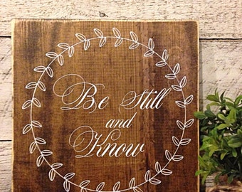 be still and know | religious sign | inspirational art | be still and know wooden sign