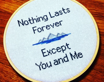 Nothing Lasts Forever Except You and Me Cross stitch. Completed Cross Stitch. Biffy Clyro. Scottish Gift. Wedding gift. Biffy. Handmade gift