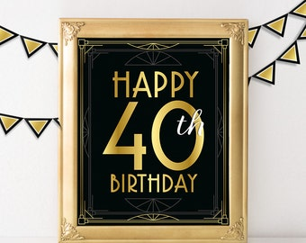 40th birthday decoration- Happy 40th birthday sign. 40 year old birthday party decorations, Great Gatsby roaring 20s party, art deco poster