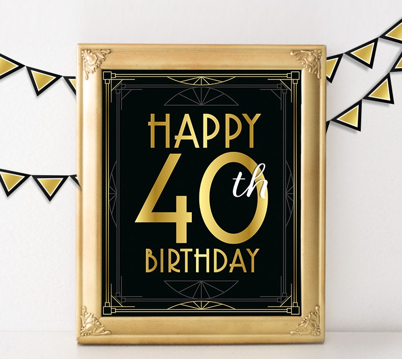 40th birthday decoration happy 40th birthday sign 40 year for 40 year old birthday decoration ideas