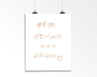 Christmas Foil Print - Eat, Drink and be Merry