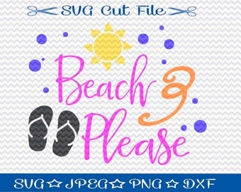 Beach Please SVG File Download / SVG Cut File for Silhouette or Cricut / Nautical svg