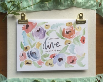 "Set of 8 - Floral Greeting Cards - ""Live Simply"""