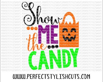 Show Me The Candy SVG, DXF, EPS, png Files for Cutting Machines Cameo or Cricut - Halloween Svg, Pumpkin Svg, Fall Svg, Trick or Treat Svg
