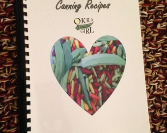 Canning Recipes - an Okragirl Collection