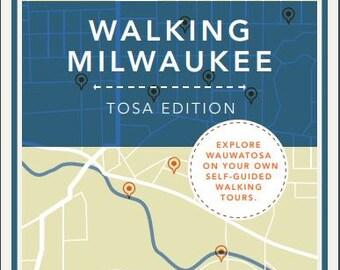 Walking Milwaukee: Tosa Edition