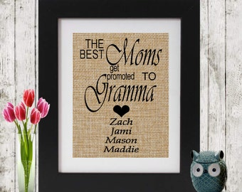 Personalized Mother's Day Gift - The best moms get promoted to Gramma with 4 names - Gift for Grandma - Gift for mom - Gift for Mothers Day