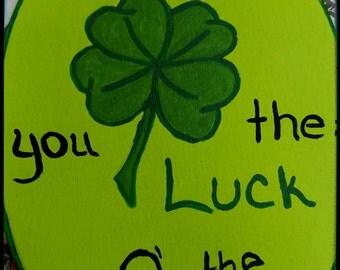 Luck 'o The Irish Plaque