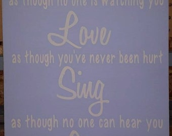 Dance Love Sing Live Wood Sign
