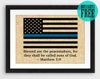 Blessed Are The Peacemakers Burlap Print, Thin Blue Line, Rustic Home Decor, Police Office Print, Housewarming Gift, Holiday Gift, SD51