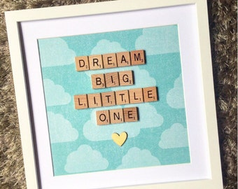 "Scrabble frame - Nursery Decor ""Dream Big Little One"""