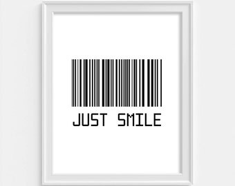 Just Smile Print, Modern Wall Art, Just Smile Poster, Modern Print, Smile Wall Art, Home Decor, Just Smile, Wall Art, Barcode, Printable Art