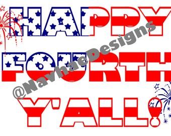 Happy Fourth Y'all SVG
