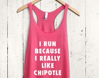 Chipotle Workout Tank Top - funny chipotle shirt, funny chipotle gym tank top, chipotle workout shirt, funny gym tanks, chipotle lover