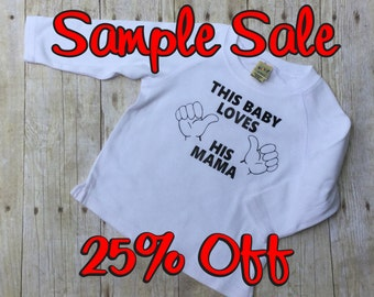 SALE-Sample Sale-25% Off Regular Price-This Baby Loves His Mama-Raglan Sleeved-12 Month-Only 1 Available