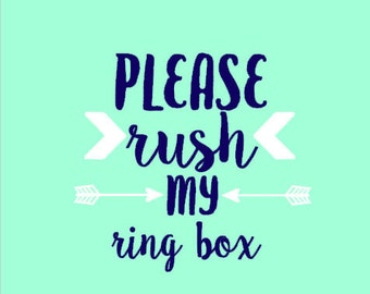 Rush My Order - Rush My Ring Box