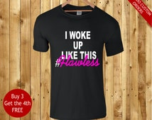 i woke up this way #flawless nice printed t shirt top for beach party school college summer