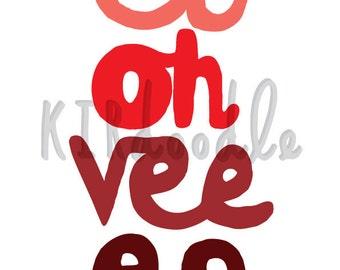 A4 'El Oh Vee Ee'' Print