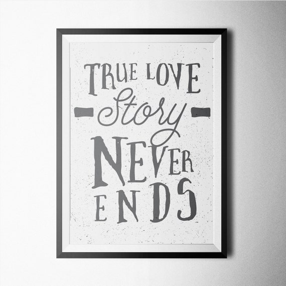 True Love Story Never Ends Print Poster Wall Art By Northshire