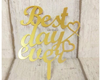 Wedding cake topper, best day ever topper, cake topper, acylic cake topper, bride and groom