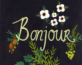 Bonjour | Hand-painted | Illustration | 10x10 in