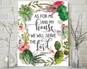As For Me And My House We Will Serve The Lord, Joshua 24:15, Serve The Lord Print, Bless The Lord, God, Scripture Print, Christian Wall Art