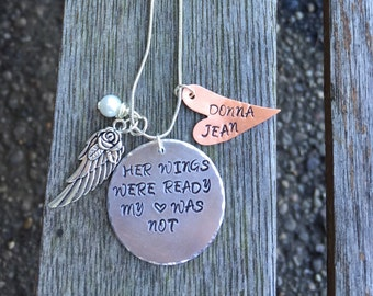 Her wings were ready my heart was not- Memorial Jewelry- Hand Stamped- Personalized Jewelry- Precious Keepsake- Sympathy Gift