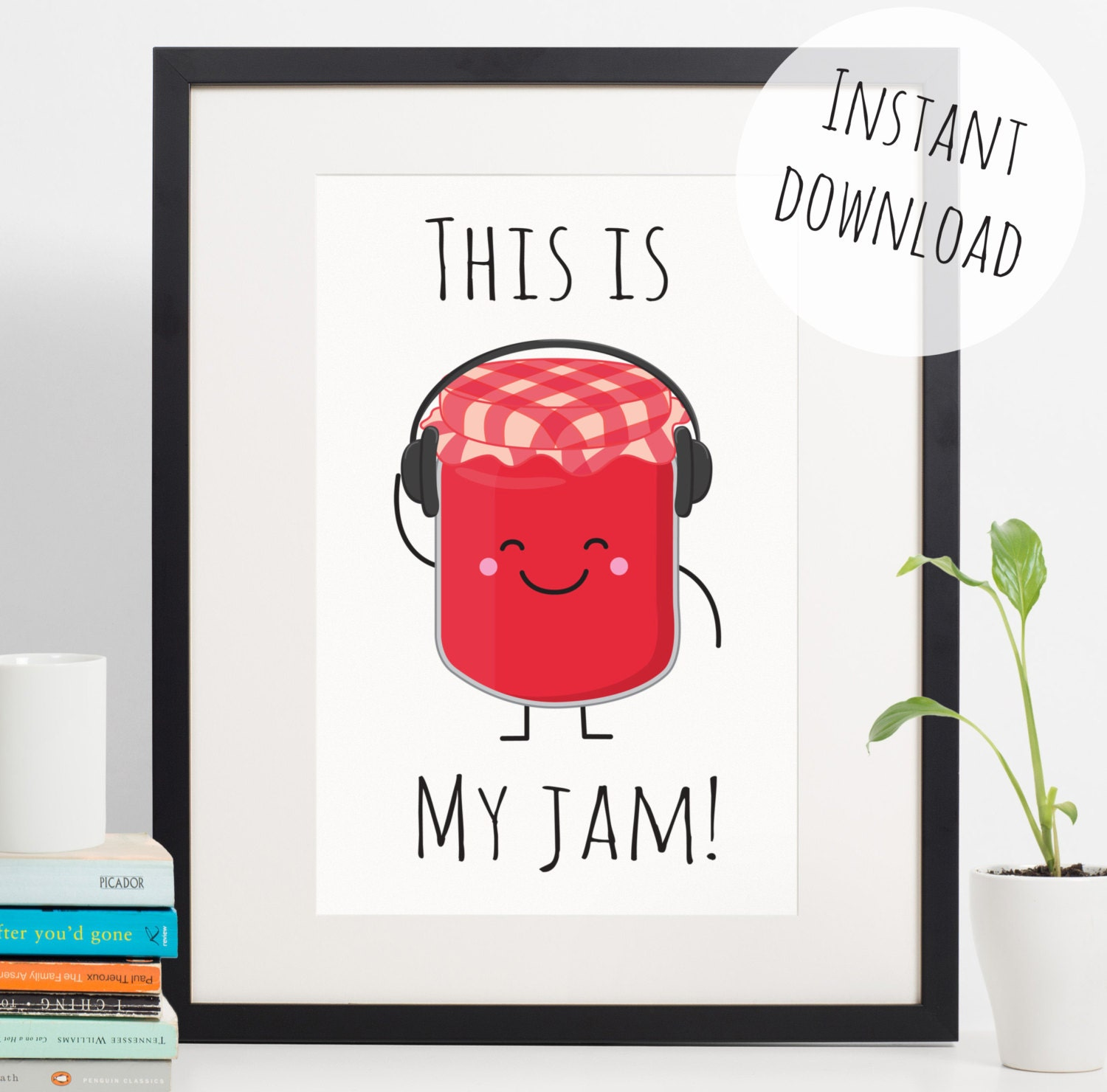 Food pun 39 this is my jam 39 funny kitchen decor instant for Another word for food decoration