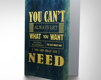 Motivational Card - Music Lyrics Rolling Stones Typography Greetings Birthday Card CP078