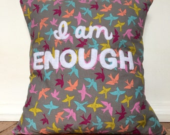 I Am Enough Pillow, Multicolor Decorative Pillow, Inspirational Throw Pillow, Self Love Quote, Pillows with Words, Bird Pattern Pillow