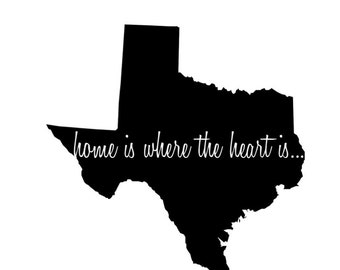"""Texas """"Home Is Where The Heart Is"""" Vinyl Decal"""