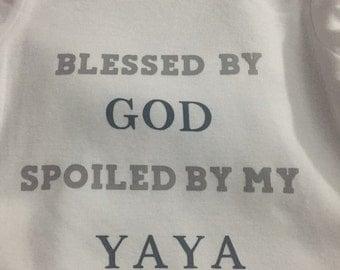 Spoiled by Yaya baby onsie.