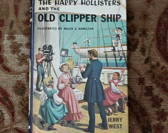 The Happy Hollisters and the Old Clipper Ship by Jerry West Illustrated by Helen S Hamilton Vintage Childrens Mystery