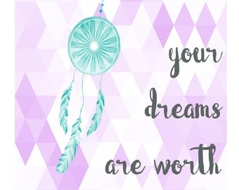 Chase Your Dreams digital print