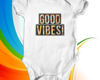 Good Vibes baby bodysuit | cute baby clothes | baby shower gift | funny baby bodysuit | slogan baby bodysuit | newborn baby clothes |