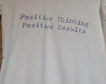 Positive thinking Positive results white v-neck t-shirt