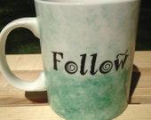 Montessori Quote Watercolor Mug (Green) -- Follow the Child