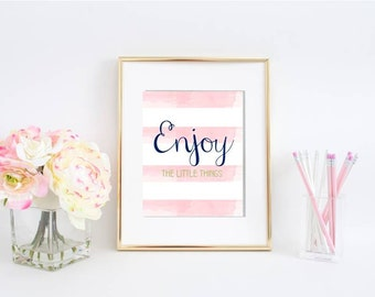 Enjoy the Little Things! Digital Art Print